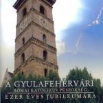 21_A_gyulafehervari_rom_kat_pusp_ezer_eves_jub