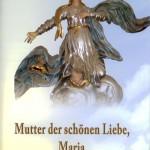 30_Mutter_der_schonen_Liebe_Maria